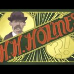 America's First Serial Killer: H.H. Holmes | WTF History #3