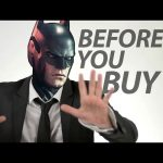 Batman Arkham Knight: Before You Buy