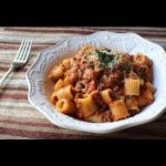 Bolognese Sauce – Marcella Hazan-Inspired Meat Sauce Recipe – Rigatoni Bolognese