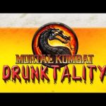 Drinking Games for Gamers – Mortal Kombat Drunktality