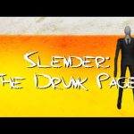 Drinking Games for Gamers – Slender: The Drunk Pages