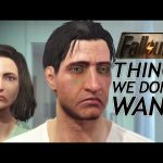 Fallout 4: 10 Things We DON'T Want