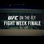 Fight Night Berlin: UFC on the Fly – Episode 4