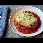 New & Improved Chicken Parmesan – Chicken Parm Recipe
