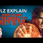 PLZ Explain… Dr. Strange