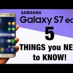 Samsung Galaxy S7 – 5 Things you NEED to know BEFORE buying!