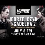 The Ultimate Fighter 23 Finale: Jedrzejczyk vs Gadelha – Tickets On Sale Now