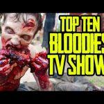 Top Ten Bloodiest TV Shows – TenFTW