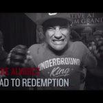 UFC 188: Eddie Alvarez – Road To Redemption