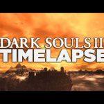 Dark Souls 3 – Atmospheric Timelapse