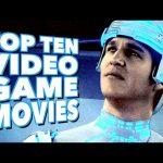 Top Ten Video Game Movies – TenFTW