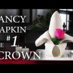 "Fancy Napkin #1 – The ""Crown"""