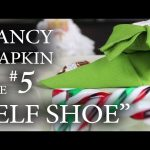 "Fancy Napkin #5 – The ""Elf Shoe"""