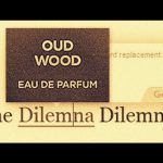 The Oud Wood Dilemma  !!!