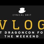 VLOG – At Dragoncon for the weekend