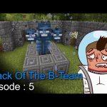 Attack Of The B Team Episode 5 – اتاك اوف ذا بي تيم