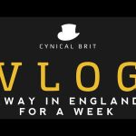 VLOG – Away in England for a Week