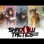 The First 13 Minutes of Shadow Tactics: Blades of the Shogun