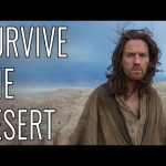 Survive The Desert – EPIC HOW TO