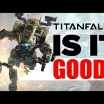 Is Titanfall 2 Good? – Inside Gaming Daily