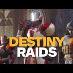 6 Reasons Why Destiny Raids Are Worth Your Time