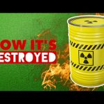 Nuclear Waste – HOW IT'S DESTROYED