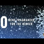 Top 10 Men's Fragrances for the Winter