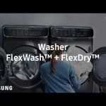 Samsung FlexWash™ + FlexDry™