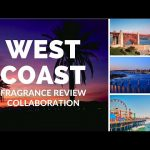 West Coast Fragrance Review Collaboration