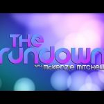 The Rundown with McKenzie Mitchell | September 11, 2017