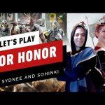 For Honor: Back To The Basics w/ Lady Goodman & Sir Matt Sohinki