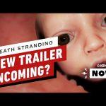 Kojima Teasing New Death Stranding Trailer – IGN Now
