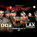 LAX vs OGz in a STREET FIGHT THIS THURSDAY on IMPACT! 8pm ET